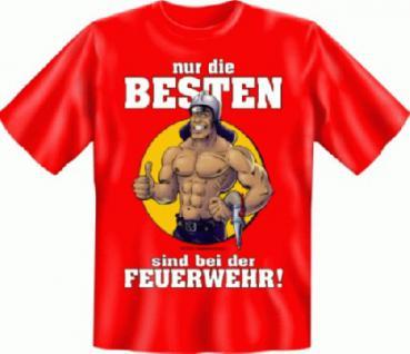 T-Shirt - Feuerwehr , nur die Besten - Vorschau