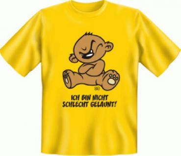 Fun T-Shirt - Keine schlechte Laune