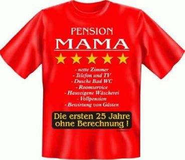 Fun T-Shirt - Pension MAMA