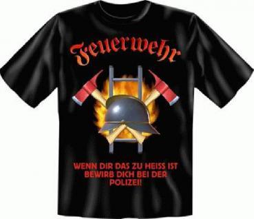 T Shirt - Feuerwehr zu heiss - Vorschau 1