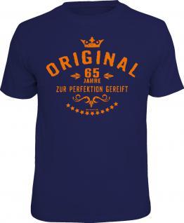 Geburtstag T-Shirt Original 65 Jahre zur Perfektion Shirt Geschenk geil bedruckt