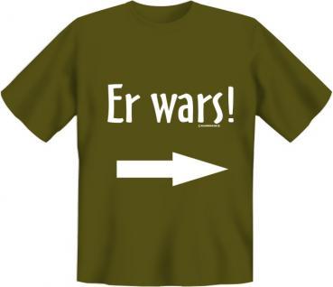 T-Shirt - Er war's