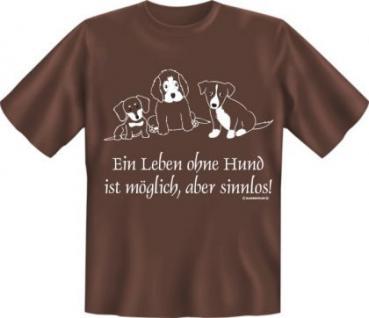 T-Shirt - Leben ohne Hund