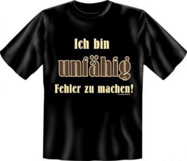 Fun T-Shirt - Ich bin unfähig