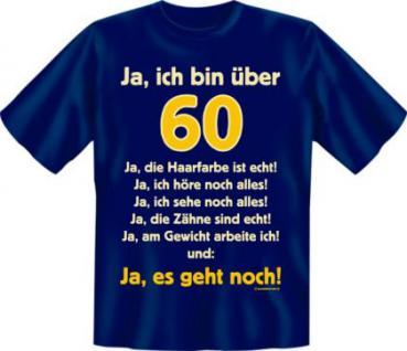Geburtstag T-Shirt - Ja, es geht mit 60 - Vorschau 1
