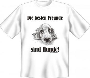 T-Shirt - Hunde sind Freunde