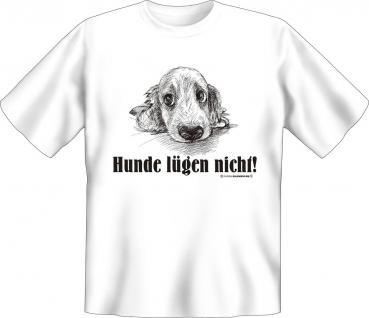 T-Shirt - Hunde lügen nicht