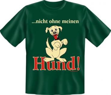 T-Shirt - Nicht ohne Hund - Vorschau