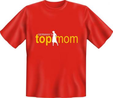 Muttertag Geburtstag T-Shirt - Germany's Top Mom