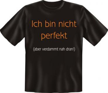 T-Shirt - Ich bin nicht perfekt