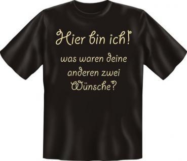 Fun T-Shirt - Noch 2 Wünsche