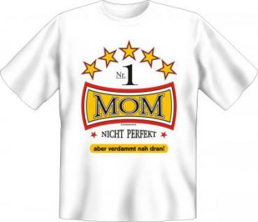 Geburtstag T-Shirt - Mom - nicht perfekt - Vorschau