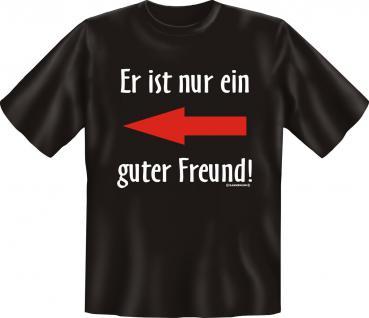 T-Shirt - Nur ein guter Freund