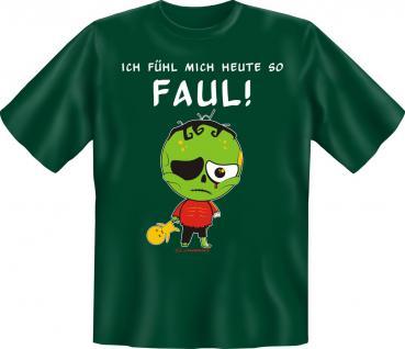 T-Shirt - Heute so faul