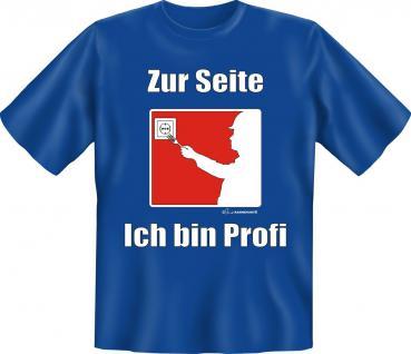 Fun T-Shirt - Ich bin Profi