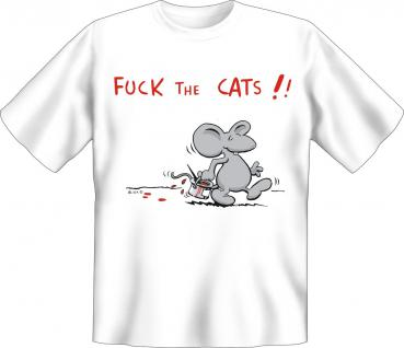 T-Shirt - Maus Fuck the Cats