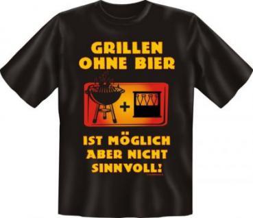 Grill T-Shirt - Grillen ohne Bier - Vorschau