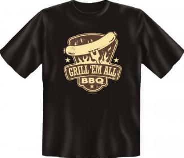 Grill T-Shirt - GRILL 'EM ALL BBQ