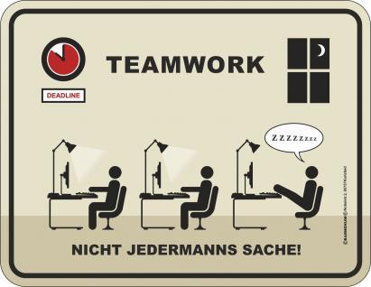Fun Schild Teamwork nicht für jeden Alu Blechschild geprägt bedruckt Geschenk
