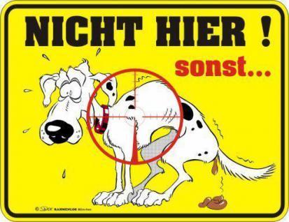 Warn Schild Alu Blechschild geil bedruckt + geprägt - Hund Keine Hundescheisse
