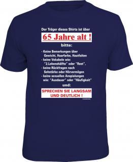 Geburtstag T-Shirt Langsam mit 65 Jahren Ruhestand Shirt Geschenk geil bedruckt