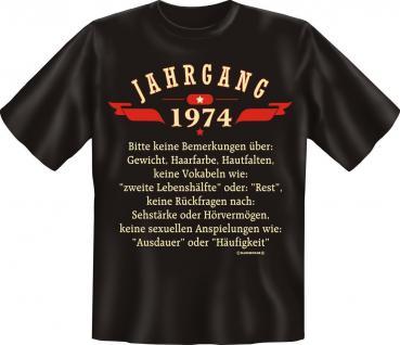 Geburtstag T-Shirt - Jahrgang 1974 - Fun Shirt Geschenk geil bedruckt