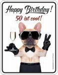 Geburtstag Schild - Happy Birthday 50 ist cool Blechschild