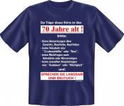 Geburtstag T-Shirt 70 Jahre - Langsam mit 70