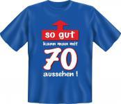 Geburtstag T-Shirt 70 Jahre - So gut mit 70