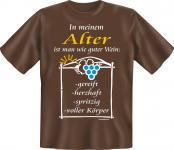 Geburtstag T-Shirt - Im Alter wie guter Wein
