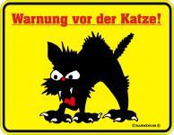 Fun Warnschilder - Warnung vor der Katze