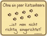 Katzen Fun Schilder - Ohne Katzenhaare