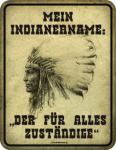 Blechschild -Mein Indianername
