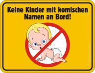 Fun Blechschild - Kinder mit komischen Namen