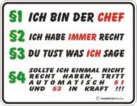 Fun Schild Alu Blechschild geil bedruckt + geprägt - § 1 - Ich bin der Chef