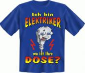 Fun T-Shirt - Elektriker
