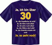 Geburtstag T-Shirt - Ja es geht mit 30
