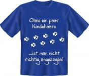 Fun T-Shirt - Ohne Hundehaare