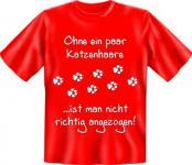 Fun T-Shirt - Ohne Katzenhaare