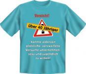 Geburtstag T-Shirt - Vorsicht über 40