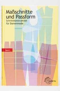 Buch Schnittkonstruktion für Damenmode Maßschnitte und Passform