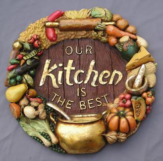 OUR KITCHEN IS THE BEST Deko Wandschild Restaurant
