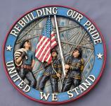 Feuerwehr Wandschild Rebuilding our pride united we stand