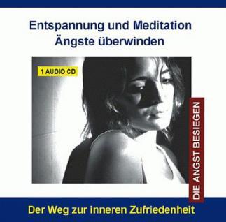 Ängste überwinden - (CD mit Suggestionen)