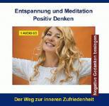 Positiv Denken - (CD mit Suggestionen)