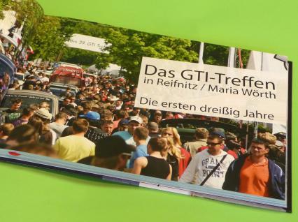 """VW Golf BUCH """"das GTI TREFFEN 30 Jahre am WÖRTHERSEE"""" - Vorschau 2"""