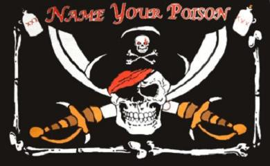 Flagge Fahne Pirat Name your Poison 90 x 150 cm - Vorschau