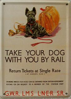 Take Your Dog With You By Rail Mini-Blechschild