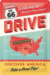 Route 66 - Drive Blechschild