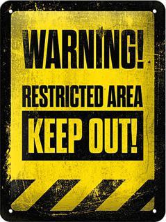 Restricted Area - Keep Out! Blechschild - Vorschau